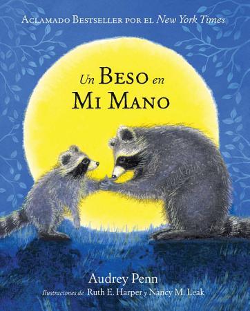 Un Beso en Mi Mano  The Kissing Hand  PDF