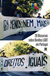 28 Discursos sobre Direitos LGBT em Portugal