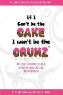 If I Can't Be the Cake, I Won't Be the Crumz