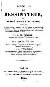 Manuel du dessinateur; ou, Traité complet du dessin ...