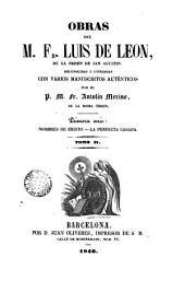 Obras del M... Fr. Luis de León, 2: reconocidas y cotejadas