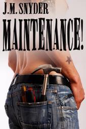 Maintenance!