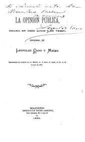 La opinión pública: drama en tres actos y en verso