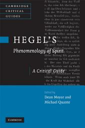Hegel's Phenomenology of Spirit: A Critical Guide