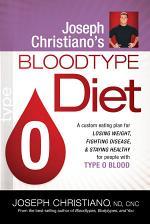 Joseph Christiano's Bloodtype O Diet