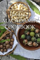 The Australian Macadamia Cookbook