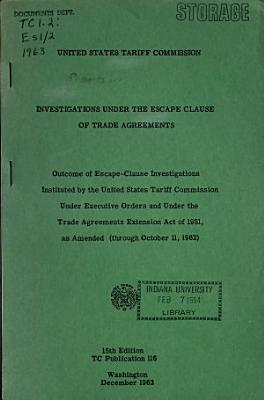 Investigations Under the  escape Clause  of Trade Agreements