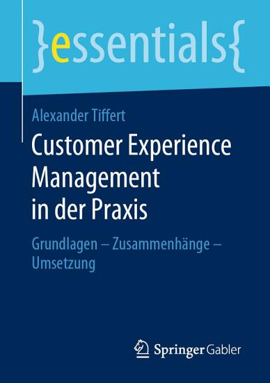Customer Experience Management in der Praxis PDF