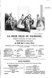 La jolie fille du Faubourg: comédie-vaudeville en trois actes
