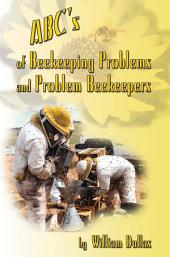 Abc's of Beekeeping Problems and Problem Beekeepers
