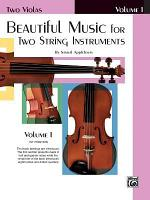 Beautiful Music for Two String Instruments  Bk 1  2 Violas PDF
