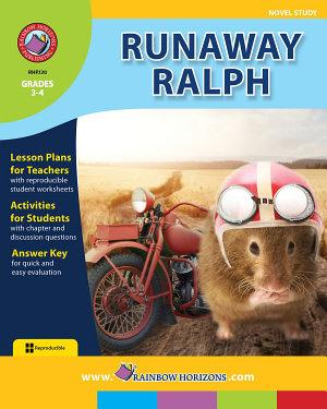 Runaway Ralph  Novel Study  PDF