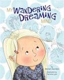 My Wandering Dreaming Mind PDF