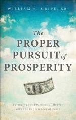 The Proper Pursuit of Prosperity