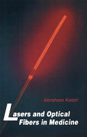 Lasers and Optical Fibers in Medicine PDF