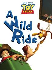 Toy Story 2: A Wild Ride