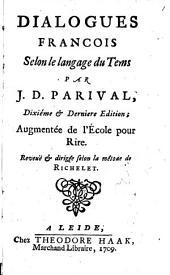Dialogues françois selon le langage du tems: Volume1