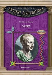 The Life And Times Of Cicero Book PDF