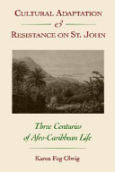 Cultural Adaptation and Resistance on St. John