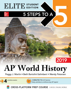 5 Steps to a 5  AP World History 2019 Elite Student Edition