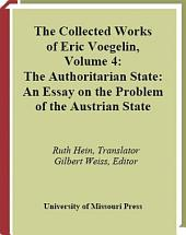 The Authoritarian State: An Essay on the Problem of the Austrian State