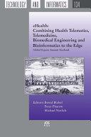 EHealth: Combining Health Telematics, Telemedicine, Biomedical Engineering and Bioinformatics to the Edge