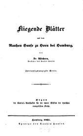 Fliegende Blätter aus dem Rauhen Hause zu Horn bei Hamburg: Organ des Central-Ausschusses für die Innere Mission der Deutschen Evangelischen Kirche, Band 22