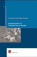 Harmonization of Criminal Law in Europe PDF