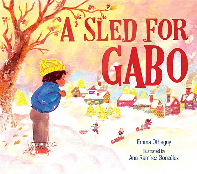 Download A Sled for Gabo Book
