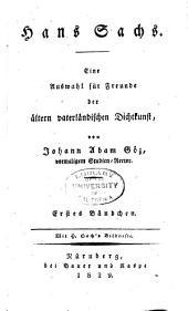Hans Sachs; eine auswahl fur freunde der altern vaterlandischen dictkunst: Bände 1-2