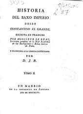 Historia del Baxo Imperio desde Constantino el Grande