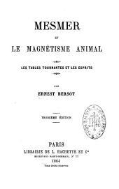 Mesmer et le magnétisme animal: les tables tournantes et les esprits