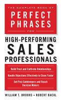 The Complete Book of Perfect Phrases for High Performing Sales Professionals PDF