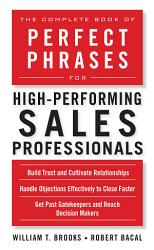The Complete Book Of Perfect Phrases For High Performing Sales Professionals Book PDF