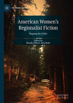 American Women   s Regionalist Fiction PDF