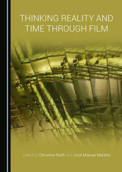 Thinking Reality and Time through Film PDF