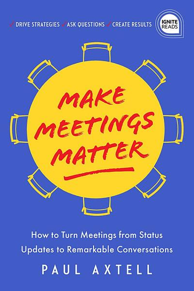 Download Make Meetings Matter Book