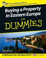 Buying a Property in Eastern Europe For Dummies PDF