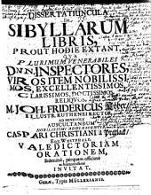 Dissertatiuncula de Sibyllarum libris, prout hodie extant