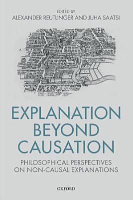 Explanation Beyond Causation PDF