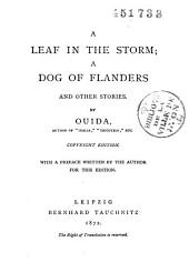A Leaf in the Storm: A Dog of Flanders and Other Stories