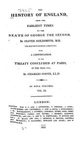 The History of England: From the Earliest Times to the Death of George the Second, Volume 3