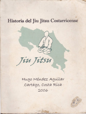 Historia del Jiu Jitsu Costarricense
