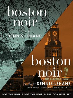 Boston Noir   Boston Noir 2  The Complete Set