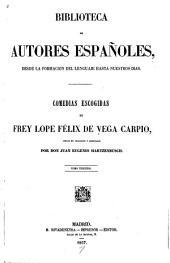 Comedias escogidas de frey Lope Félix de Vega Carpio: Volumen 41
