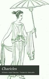 Charicles: Or, Illustrations of the Private Life of the Ancient Greeks