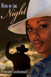Rein in the Night: Interracial Romance