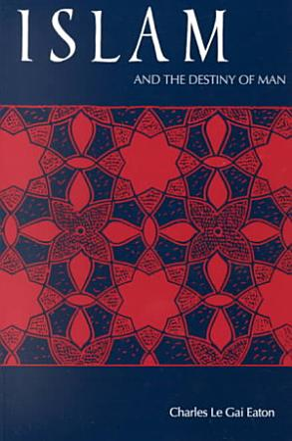 Islam and the Destiny of Man PDF
