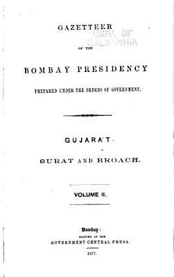 Gazetteer of the Bombay Presidency  Gujarat  Surat and Broach PDF