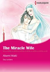 The Miracle Wife: Harlequin Comics